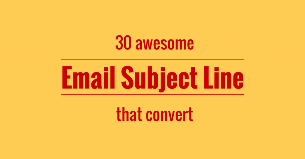 30 awesome email subject lines that convert