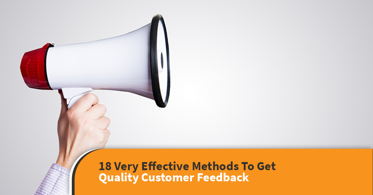 How to get quality customer feedback