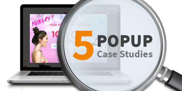 5 Popup Case Studies that Showcase the Power of Overlays