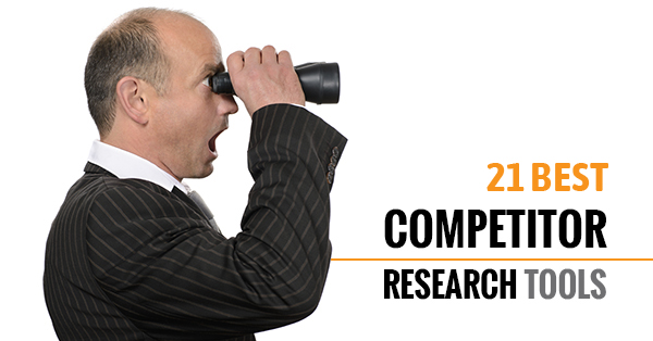 21 Best Competitor Research Tools