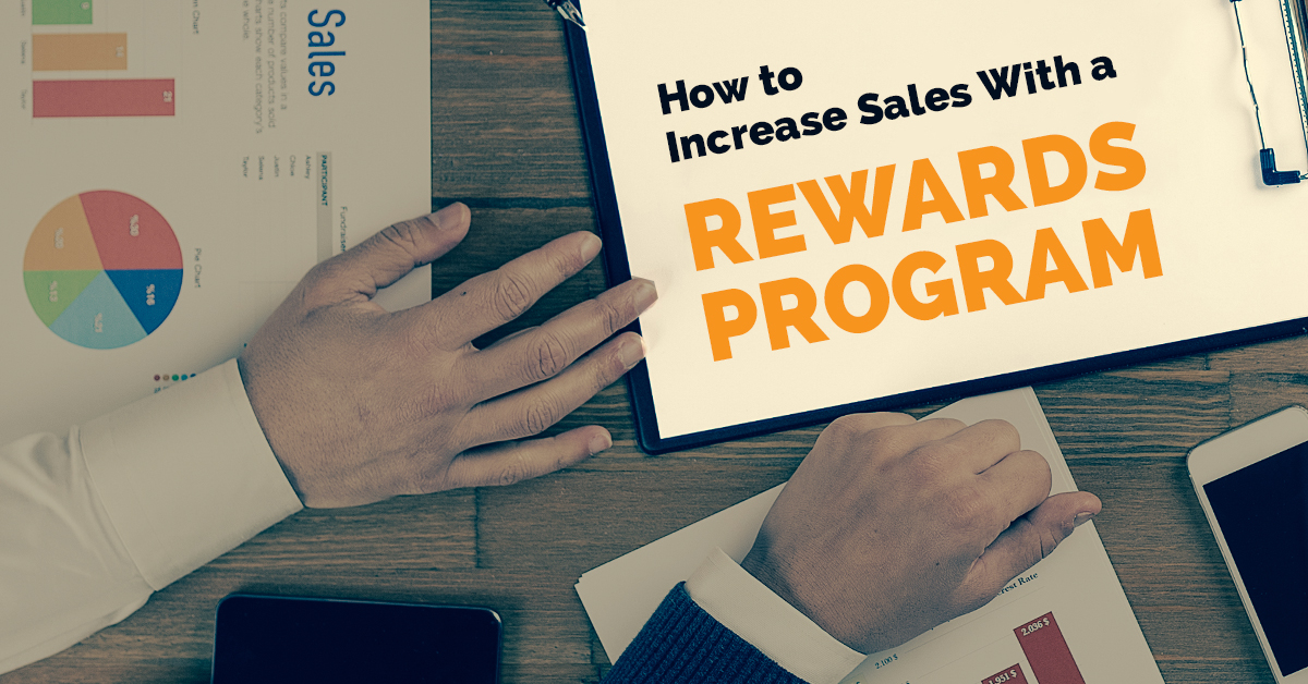 How to Increase Sales With a Rewards Program
