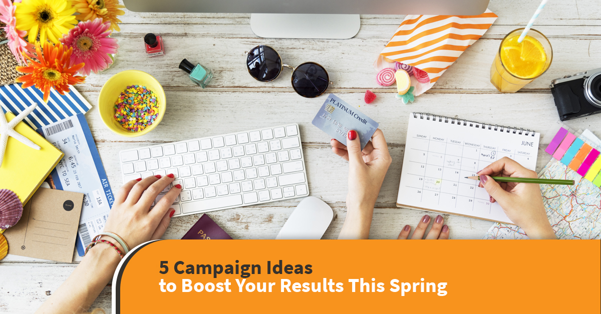 campaign ideas to boost your results