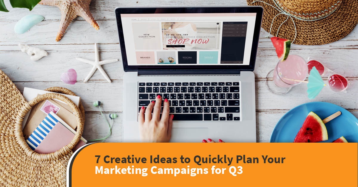 marketing campaign ideas for q3