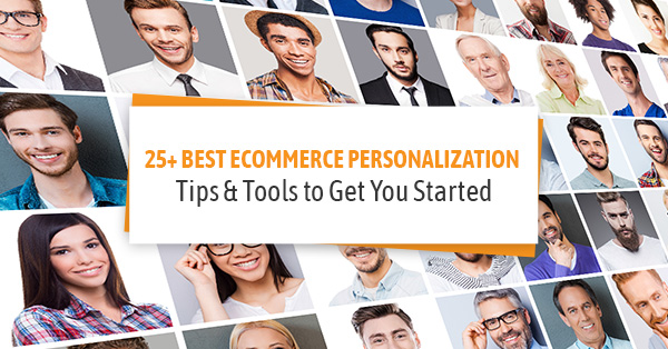 Ecommerce Personalization Tools and Tips
