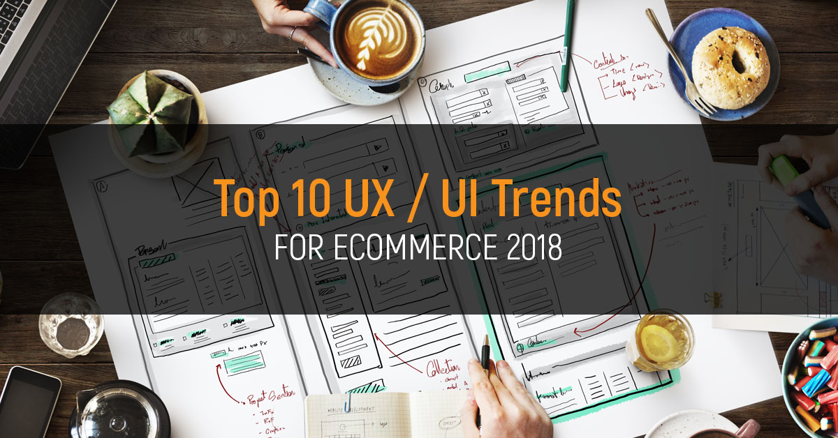 ux / ui trends for 2018