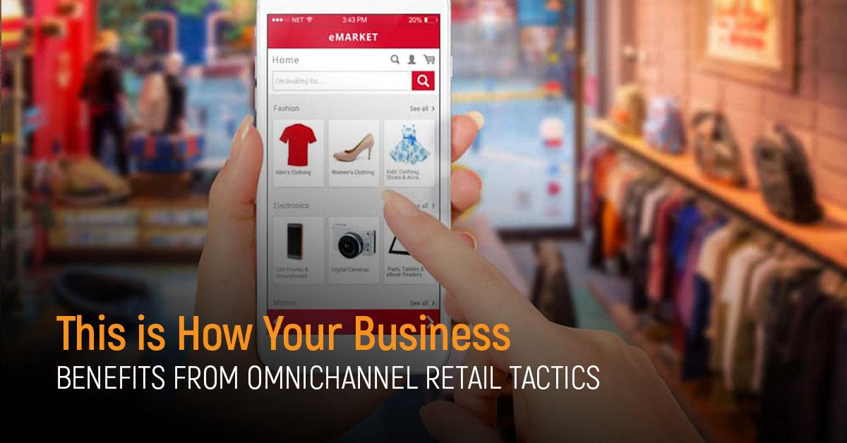 omnichannel retail tactics