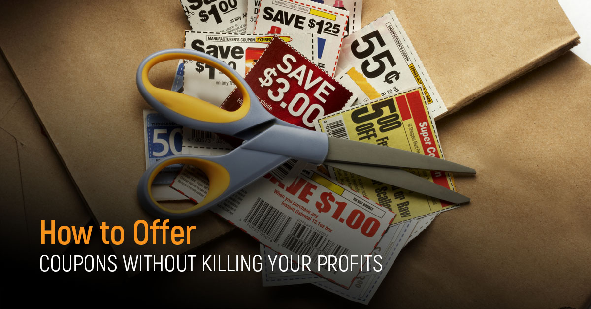 offer online coupons without killing your profits
