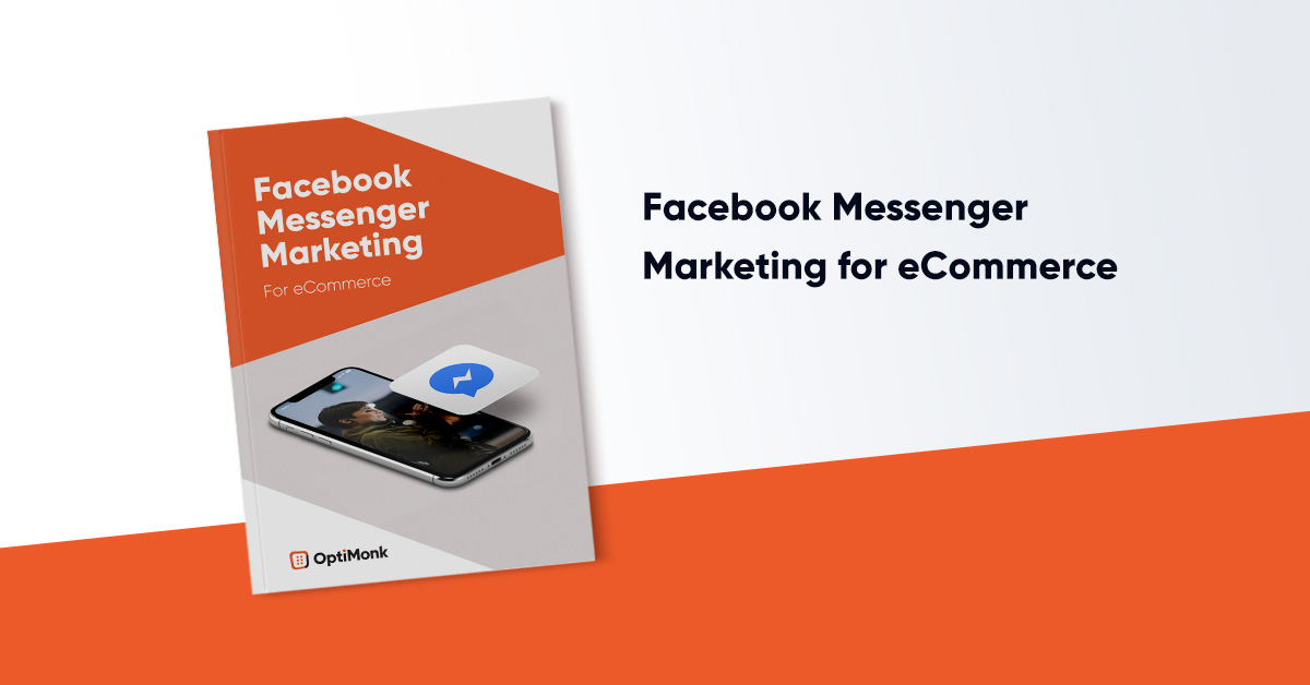 Facebook Messenger Marketing: How to Grow Your Bottom Line