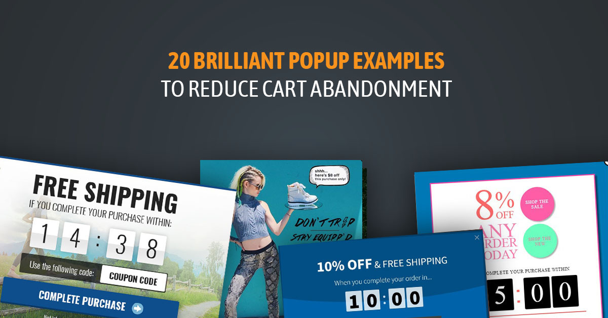 20 brilliant popup examples to reduce cart abandoment