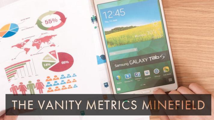 Vanity Metrics Minefield