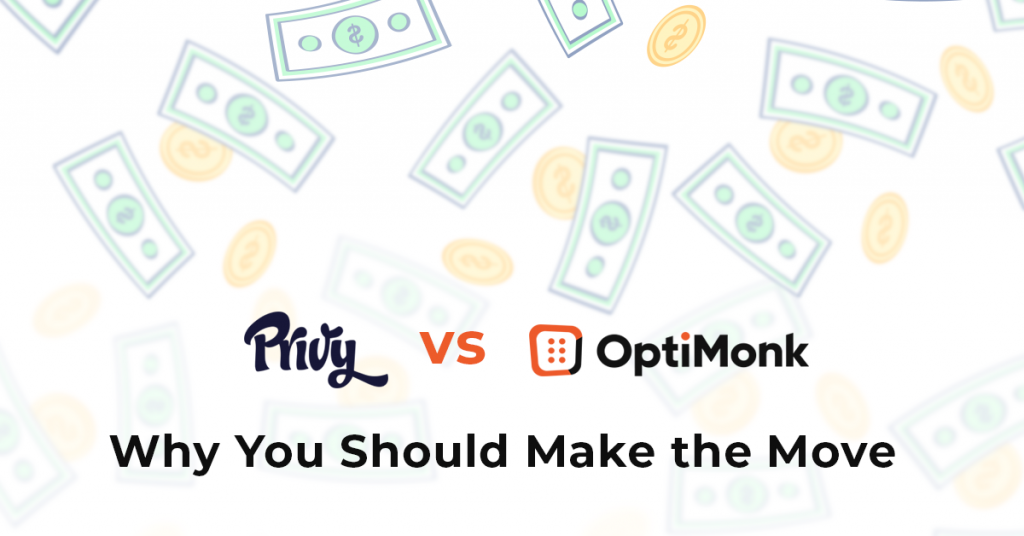 Privy vs OptiMonk: Why you should make the move