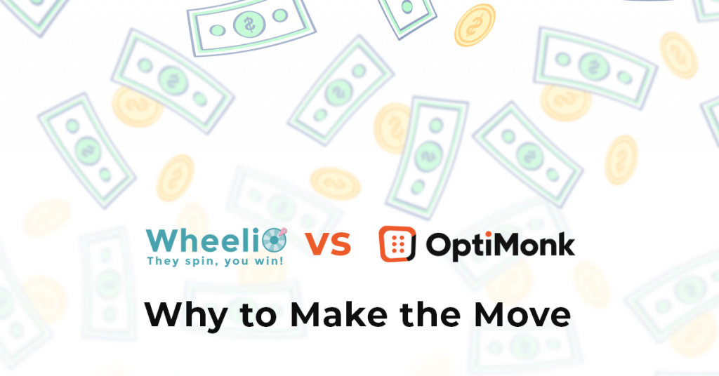 Wheelio vs OptiMonk: Why to Make the Move