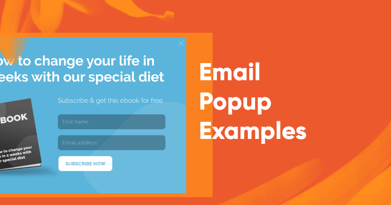 Email Popup Examples to Get More Newsletter Subscribers