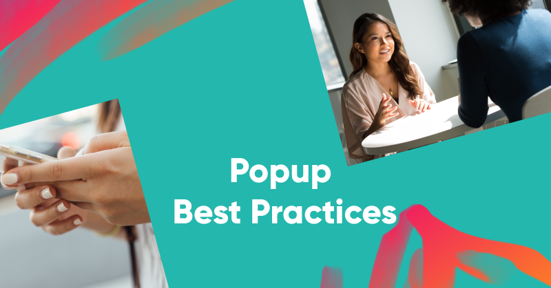 12 Popup Design Best Practices You Need to Know (for Mobile and Desktop)